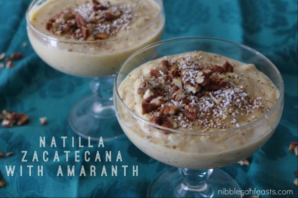 Natilla-Zacatecana-with-Amaranth